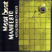 Actual Sounds + Voices von Meat Beat Manifesto