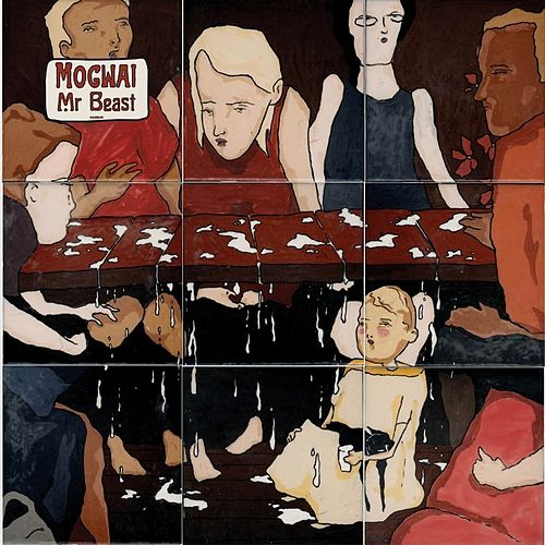 Mr. Beast by Mogwai