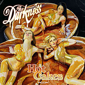 Hot Cakes (Deluxe Edition) by The Darkness