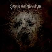 Scar The Martyr by Scar The Martyr