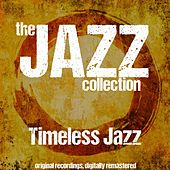 The Jazz Collection: Timeless Jazz (For Lovers Only) de Various Artists
