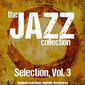 The Jazz Collection: Selection, Vol. 3 de Various Artists