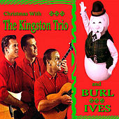 Christmas With The Kingston Trio and Burl Ives by Various Artists