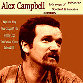 Folk Songs of Scotland and America by Alex Campbell