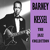 The Jazz Collection by Barney Kessel
