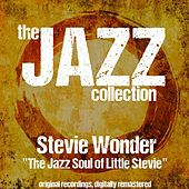 The Jazz Collection: The Jazz Soul of Little Stevie (Remastered) de Stevie Wonder