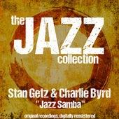 The Jazz Collection: Jazz Samba by Stan Getz
