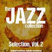 The Jazz Collection: Selection, Vol. 2 von Various Artists