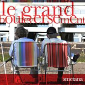Le grand bouleversement by Smetana