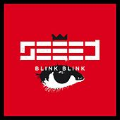 Blink Blink (Augenblings's International Version) von Seeed