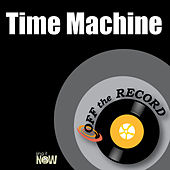 Time Machine by Off the Record