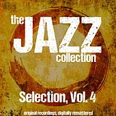 The Jazz Collection: Selection, Vol. 4 de Various Artists
