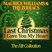 Last Christmas I Gave You My Heart (The Hit Collection) von Maurice Williams and the Zodiacs