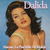 Maman, la plus belle du monde by Dalida