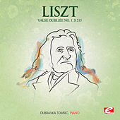Liszt: Valse Oubliée No. 1, S. 215 (Digitally Remastered) by Dubravka Tomsic