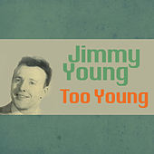 Too Young de Jimmy Young