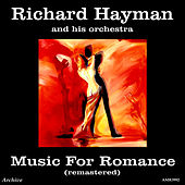 Music for Romance (Remastered) by Richard Hayman