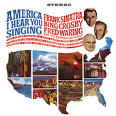 America, I Hear You Singing by Various Artists