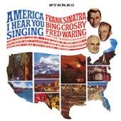 America, I Hear You Singing de Frank Sinatra