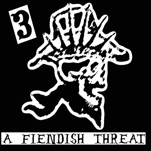 A Fiendish Threat by Hank 3