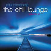 The Chill Lounge Vol 2 by Paul Hardcastle