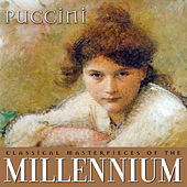 Classical Masterpieces of the Millennium: Puccini by Various Artists