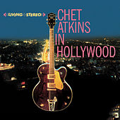 Chet Atkins in Hollywood Plus the Other Chet Atkins by Chet Atkins