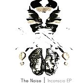 Inconscio Ep by The Noise