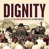 Dignity (Original Television Soundtrack) by Eric Neveux