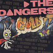 Gold!! by The Dangers