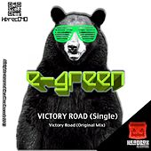 Victory Road by E. Green