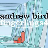 Fingerlings 4 by Andrew Bird