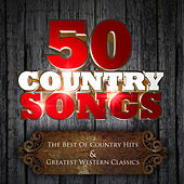 50 Big Country Hits: The Best Country Songs & Greatest Western Classics by Various Artists