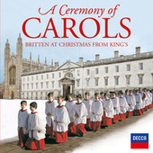 A Ceremony Of Carols - Britten At Christmas From King's de Choir of King's College, Cambridge