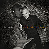 Most Beautiful Song by Martin Gallop
