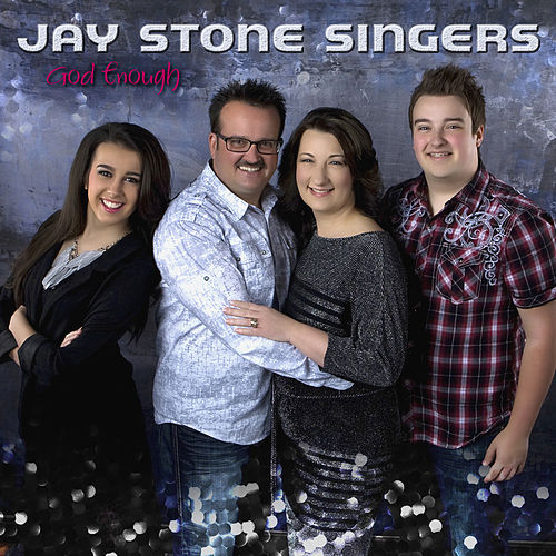 God Enough by Jay Stone Singers