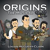 Origins the Musical by Logan Hugueny-Clark