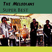 Super Best de The Melodians