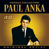 Heroes Collection - Paul Anka by Paul Anka