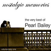 Nostalgic Memories-The Very Best Of Pearl Bailey-Vol.61 de Pearl Bailey