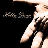 Daddy's Hand de Holly Dunn