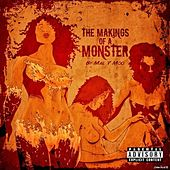 The Makings of a Monster by Mal V Moo