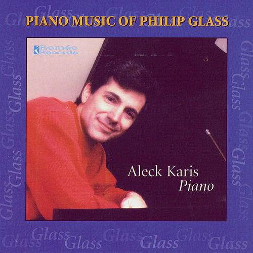 Piano Music of Philip Glass by Aleck Karis