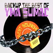 Backup The Best of Yma Sumac von Yma Sumac