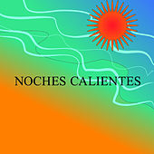 Noches Calientes de Various Artists