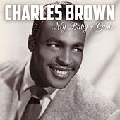My Baby's Gone de Charles Brown