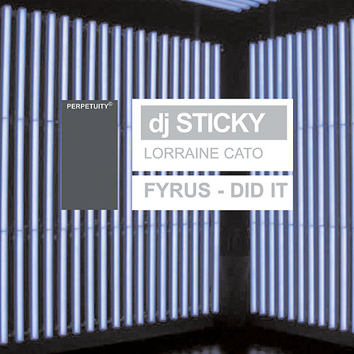 Did It by Sticky