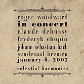 Roger Woodward In Concert by Roger woodward