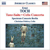 TOCH: Tanz-Suite / Cello Concerto by Various Artists
