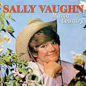 Mama Country by Sally Vaughn